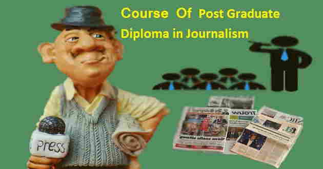 Post Graduate Diploma in Journalism in hindi
