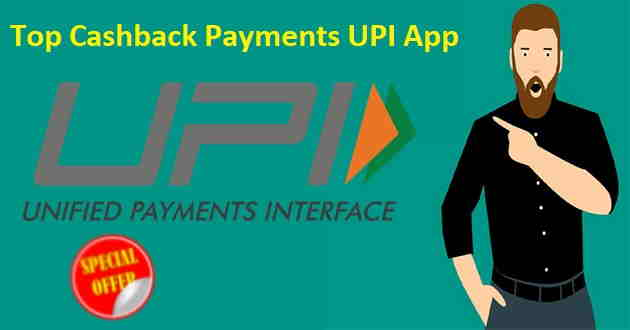 Top cashback Payments UPI App