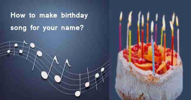 birthday song kaise banaye