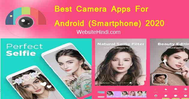 Best Camera Apps For Android Smartphone 2020 website hindi