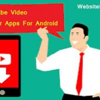 Best Youtube Video Downloader Apps For Android (Smartphone) 2020