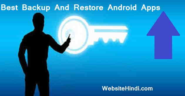 Best Backup And Restore Android Apps