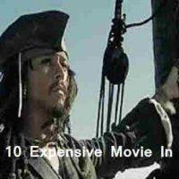 Top 10 Expensive Movie In World : दुनियां का सबसे महंगा मूवी कौन सी है? 2021 में |