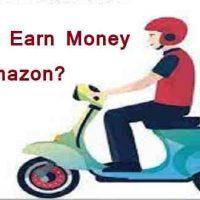 अमेज़न (Amazon) से मिलकर हजारों रुपये कमाई करें |