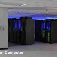 सुपरकंप्यूटर (Supercomputer) क्या है? जानिए  